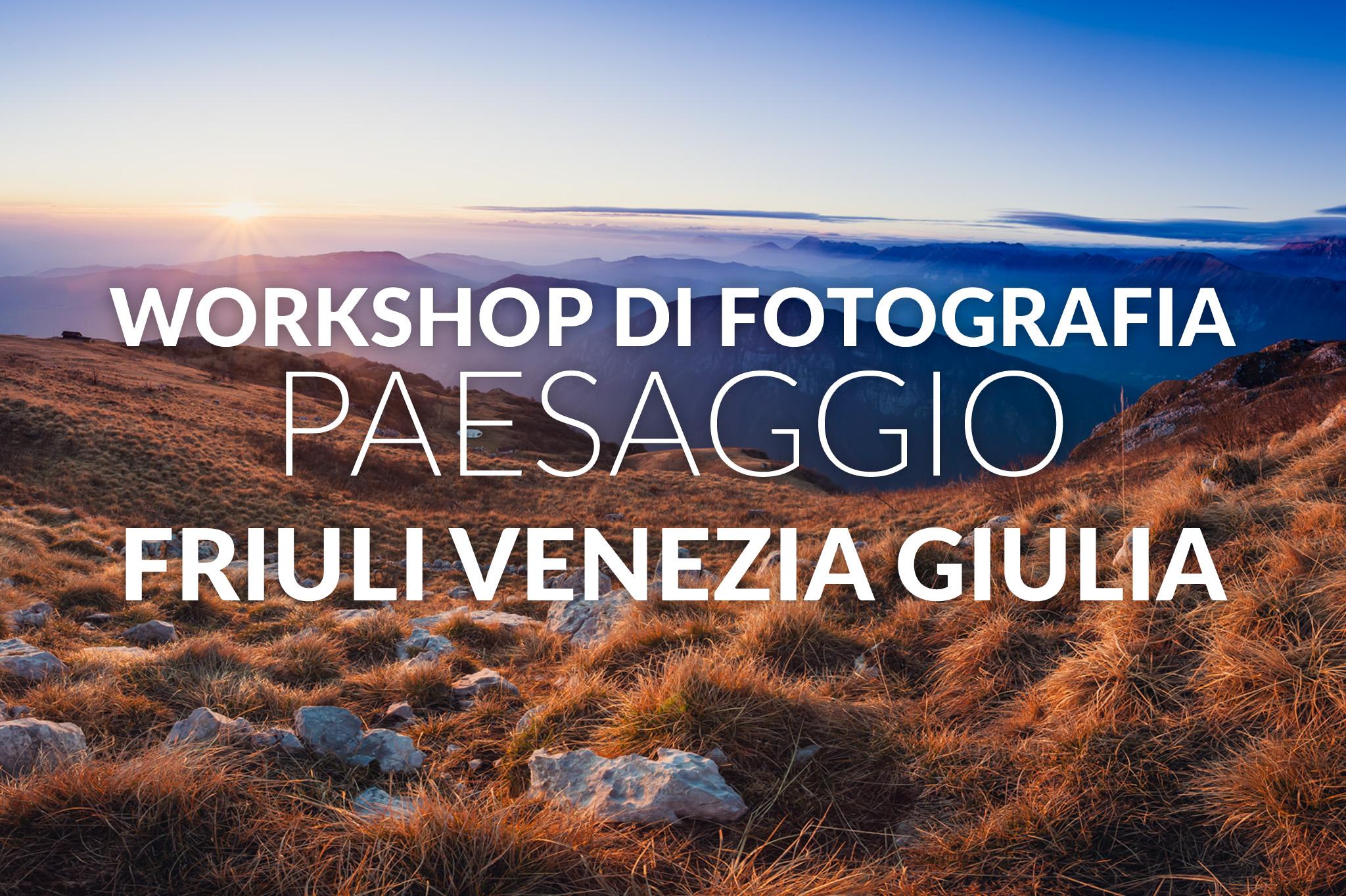 workshop fotografia paesaggio friuli venezia giulia